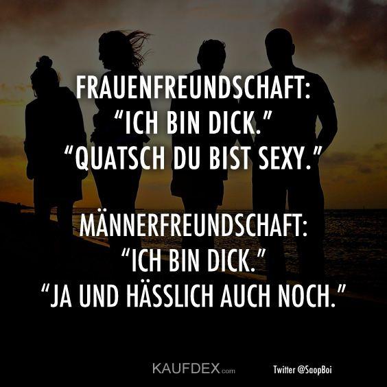 "Frauenfreundschaft ""Ich bin fett."" ""Quatsch du bist sexy – Kaufdex"