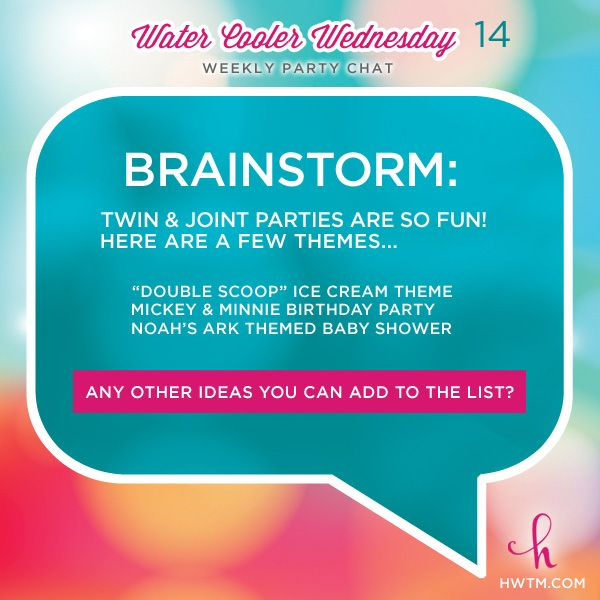 Twin & Joint Parties are so fun! Let's brainstorm party themes... we've got 3 to start!