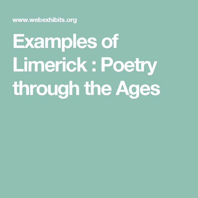 Examples of Limerick : Poetry through the Ages