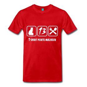 T-shirt porte malheur