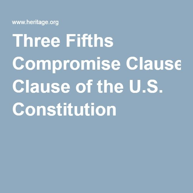 Three Fifths Compromise Clause of the U.S. Constitution