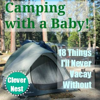 Camping with a Baby & 18 things to take along.  (Click on the picture which takes you to the link, then scroll down the page until you find the list).