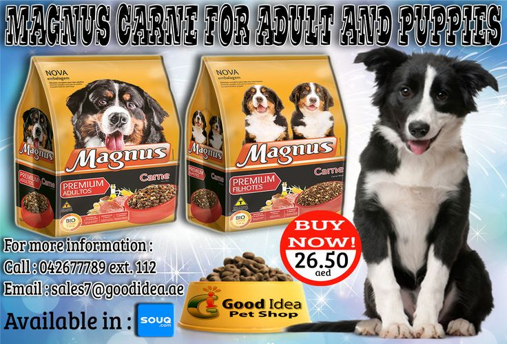 MAGNUS CARNE for Adult and Puppies  are now Available in Good Idea Pet shop! You can now also Order in SOUQ.COM For affordable prices :) For more information: Call:042677789 loc 112 Email:sales7@goodidea.ae ◘ We are open for those who have petshops,pet store and Good samaritans helping those stray with promotional offer ♥ #DogFood #Delicious #DogLovers #StrayDogs #DogOwners #DXB #DogsinDubai #Food #Treats