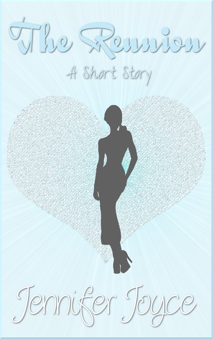 Short Story  The Reunion By Jennifer Joyce Abigail Is Nervous When She  Arrives At Her