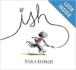 Ish (Creatrilogy): Peter H. Reynolds: 9780763623449: Amazon.com: Books