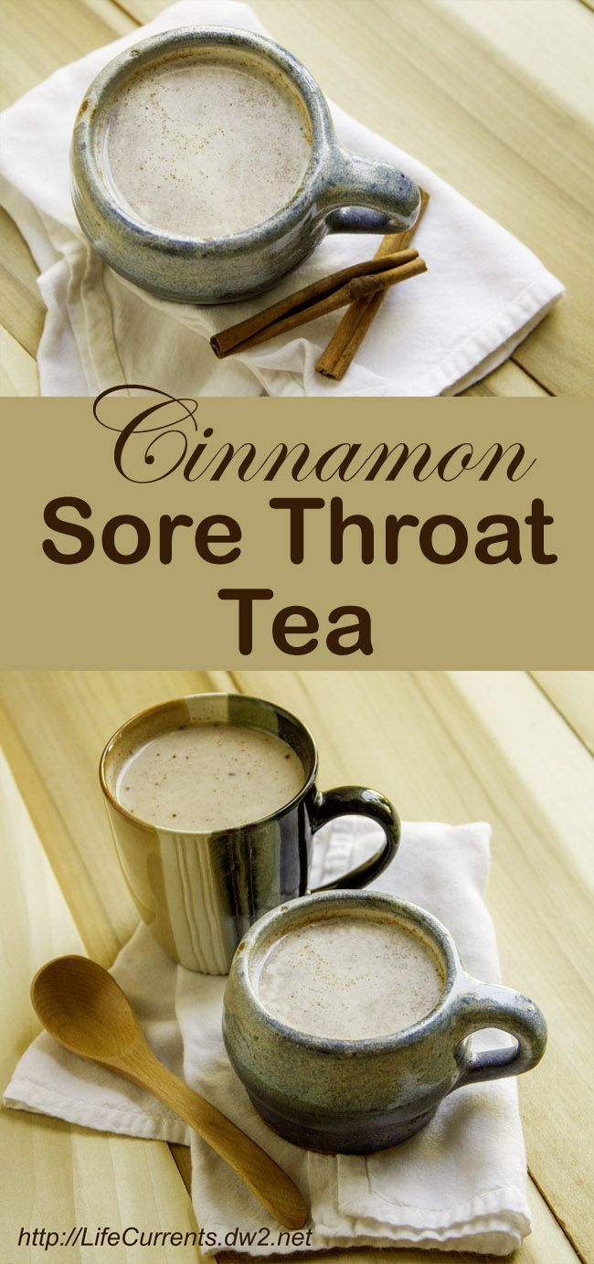 Cinnamon Sore Throat Tea to help soothe and comfort when you're sick by Life Currents. Pin it now to look back on when you're sick!