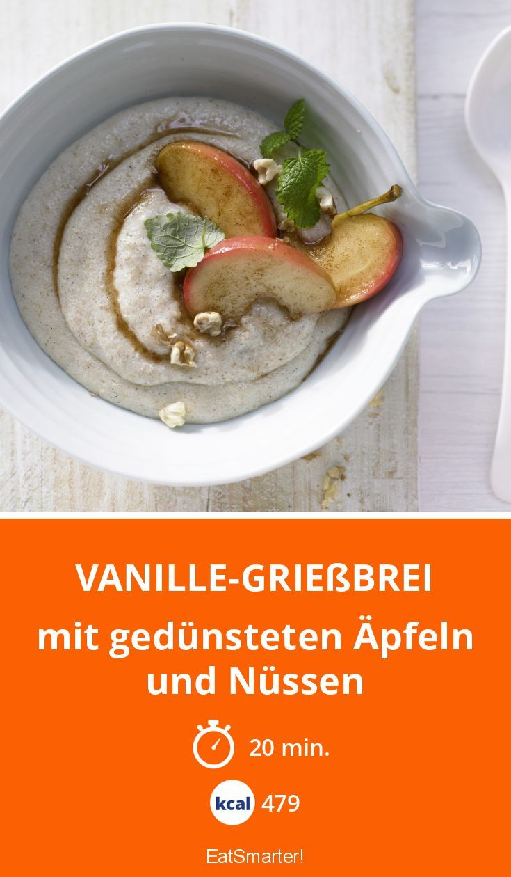 Vanille-Grießbrei - mit gedünsteten Äpfeln und Nüssen - smarter - Kalorien: 479 Kcal - Zeit: 20 Min. | eatsmarter.de