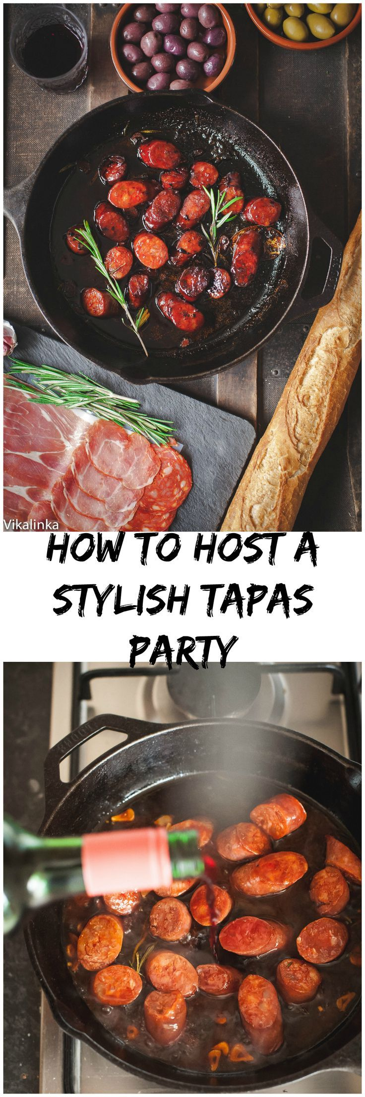 All you need to know to throw a successful wine and tapas party! #redwine #chorizo #tapas