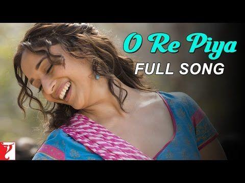 O Re Piya - Song - Aaja Nachle - YouTube