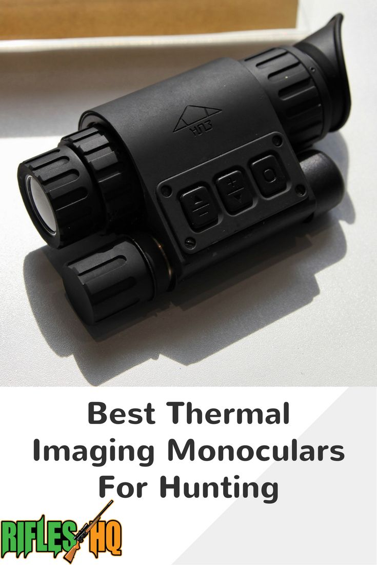 Best Thermal Imaging Monoculars For Hunting thermal binoculars | binoculars | binoculars craft | binoculars illustration | hunting | hunting quotes | Hunting, Fishing and the Great Outdoors