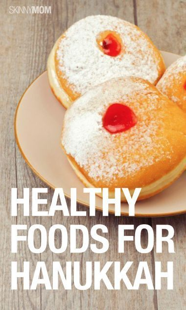Check out these skinny Hanukkah foods you must try!