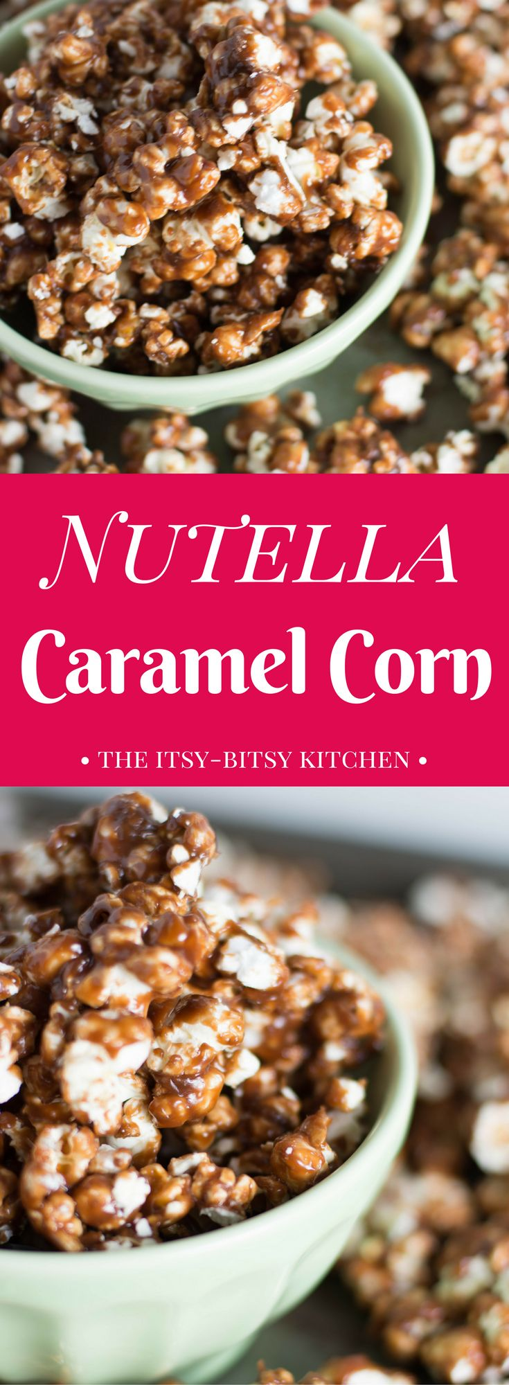 Nutella caramel corn is a delicious snack for you and all your chocolate and hazelnut loving friends. Recipe from itsybitsykitchen.com #caramelcorn #nutella #chocolate