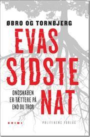 Evas sidste nat af Ole Tornbjerg, Jeanette Øbro, ISBN 9788740008210, 12/9