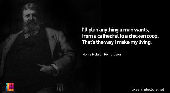 a biography of henry hobson richardson an architect Along with louis sullivan and frank lloyd wright, richardson is one of the  recognized trinity of american architecture[1] biography early life richardson  was.