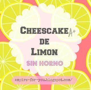 Aprende a hacer un delicioso cheescake de limon. Fácil y sin horno