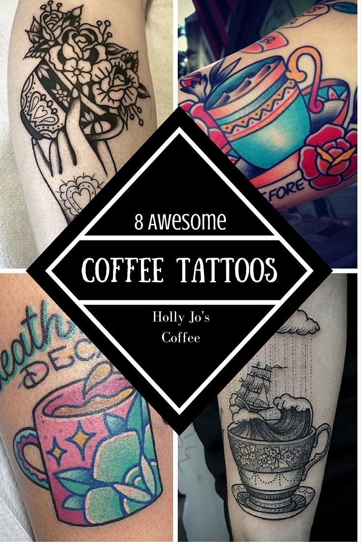 8 Awesome Coffee Tattoos for Caffiene Addicts by Holly Jo's Coffee. #tattoos #neotraditional #traditional