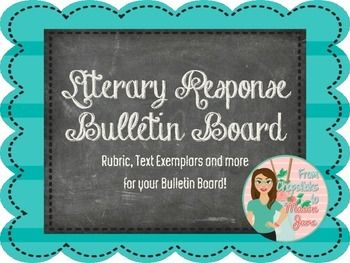 This is a bulletin board to help students see what is expected of them through their writing. This product includes: - Literary Response Header- Literary Response Rubric- Exemplars for Each Level of the Rubric- Pencil Accent Pieces- Explanation of Text Evidence Poster- Our Writing Goal Poster (Blank so you can add your goal)- 3 page student handout to supplement the bulletin board