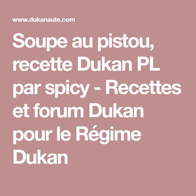 Soupe au pistou, recette Dukan PL par spicy - Recettes et forum Dukan pour le Régime Dukan