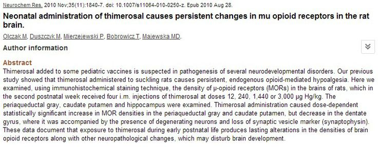 Neonatal administration of thimerosal causes persistent changes in mu opioid receptors in the rat brain. (Neurochemical Research, November 2010)