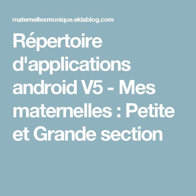 Répertoire d'applications android V5 -       Mes maternelles : Petite et Grande section