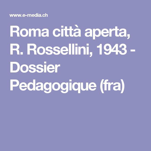 Roma città aperta, R. Rossellini, 1943 - Dossier Pedagogique (fra)