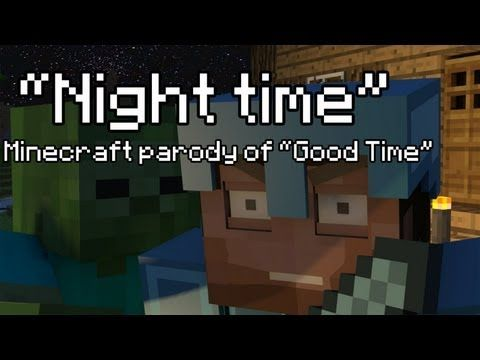 """Night Time"" A Minecraft Parody of Owl city's ""Good Time"" (Music Video) Ft. RommieOfficial"