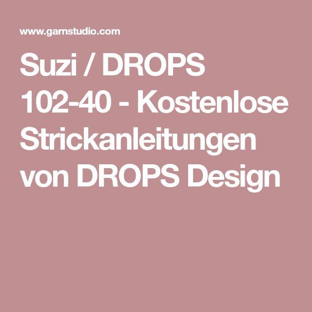 Suzi / DROPS 102-40 - Kostenlose Strickanleitungen von DROPS Design