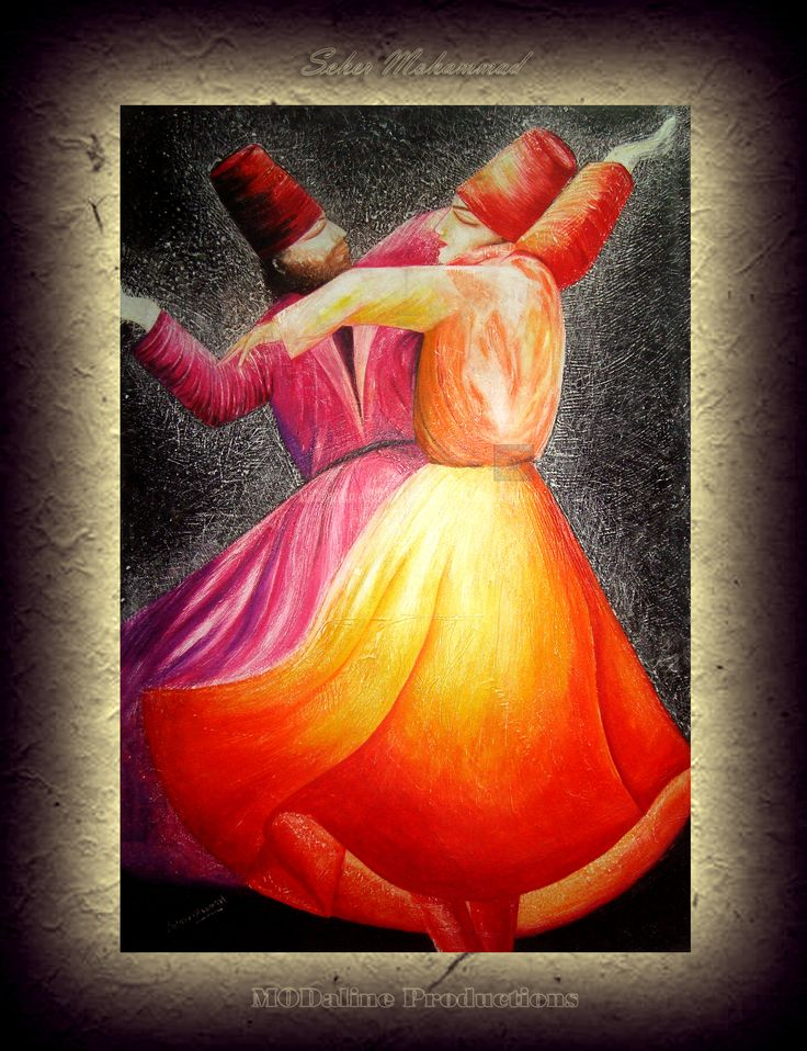 """Painting; The Dance of Life""""Remembrance"""" ღஜღFrom series;""""Sufi Seema """"Whirling"""" Raqs-e-Bismil.( Original AVAILABLE via modalineproductions@gmail.com Prints available http://modalineartistree.deviantart.com/ http://fineartamerica.com/profiles/seher-mohammad.html"""