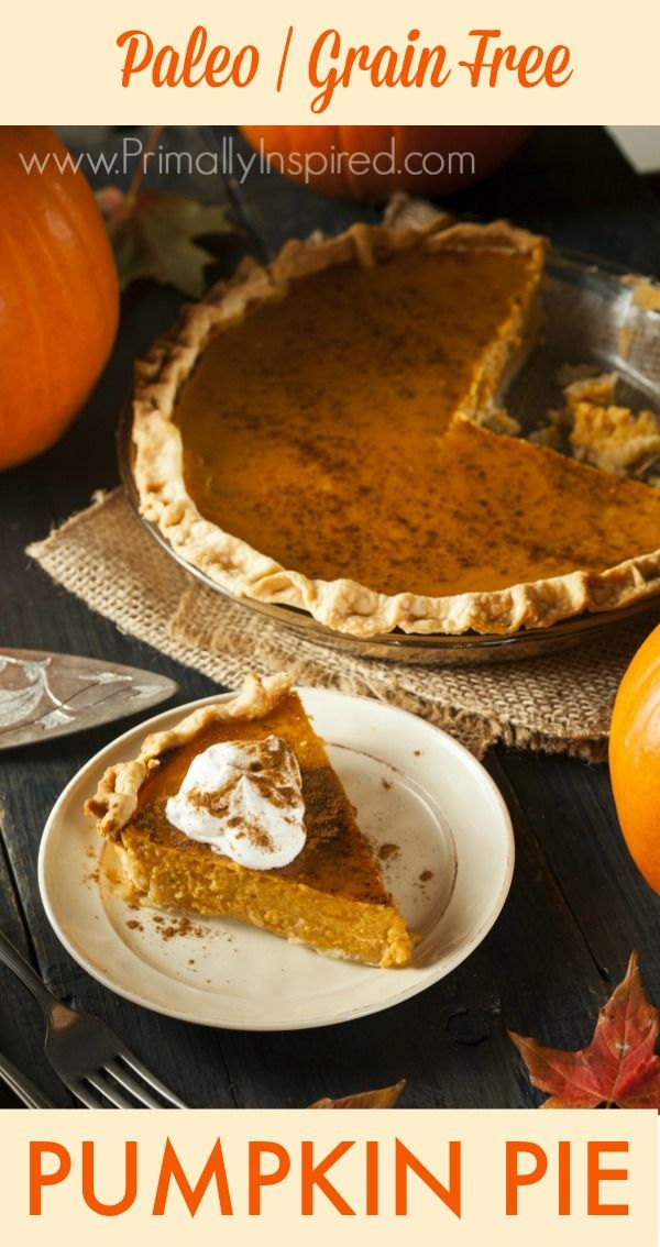 Paleo Pumpkin Pie (Grain Free, Dairy Free, Nut Free) | Primally Inspired
