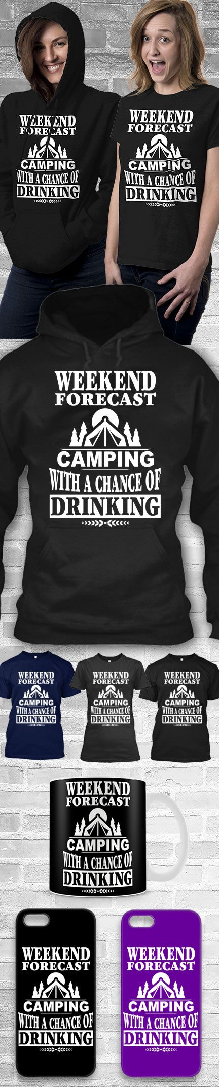 Camping Weekend Forecast Shirts! Click The Image To Buy It Now or Tag Someone You Want To Buy This For.  #camping