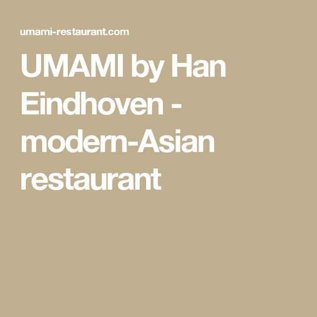 UMAMI by Han Eindhoven - modern-Asian restaurant