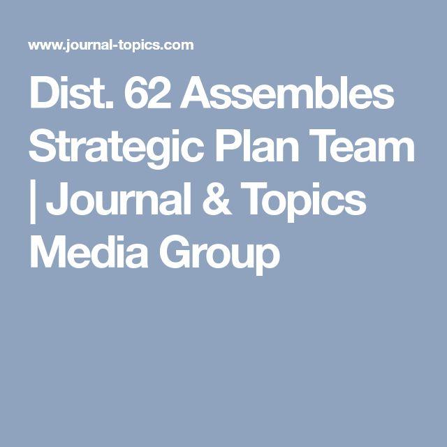 Dist. 62 Assembles Strategic Plan Team   Journal & Topics Media Group