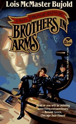 Brothers in Arms by Lois McMaster Bujold. One of the BEST Miles books. So much fun and filled with great surprises. Finished 11/04/15 #library