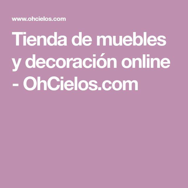 Tienda de muebles y decoración online - OhCielos.com