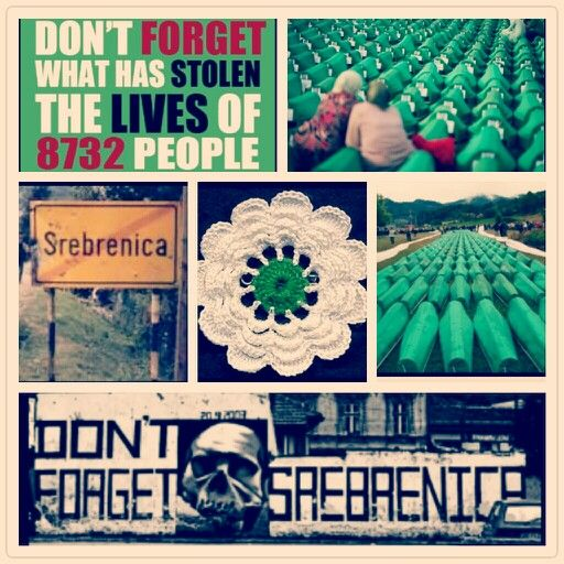 Never Forget Srebrenica 07/11/1995 ♥