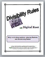 Since many students do not know their multiplication tables, reducing fractions can be an impossible task, but the divisibility rules, if learned and understood, can be an excellent math tool.  This resource contains four easy to understand divisibility r