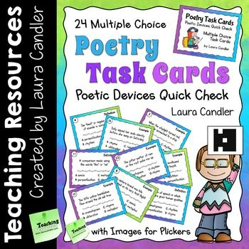 New item... 50% off for 24 hours!Poetry Task Cards includes 24 unique multiple choice task cards that can be used to review, practice, or assess knowledge of the eight poetic devices listed below. There are three task cards for each poetic device: one definition and two different examples.