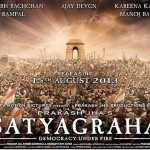 First Look Poster of Prakash Jha's Satyagraha  - It seems Prakash Jha is targeting an Independence day release next year for his epic socio-political drama 'Satyagraha'!