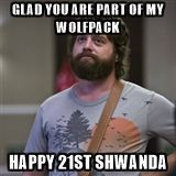 Alan Hangover - glad you're part of my wolfpack happy birthday