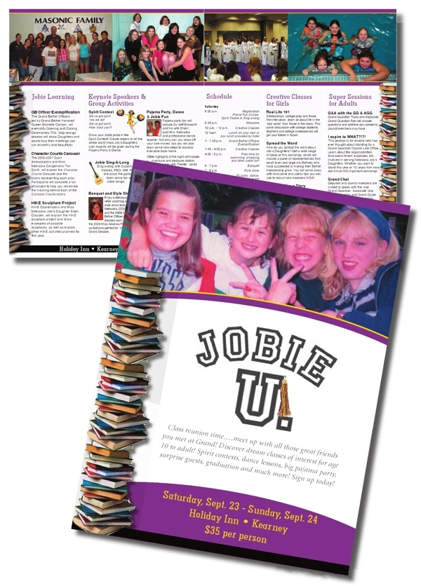 In addition to my professional work, I also provide services for several nonprofit organizations. This is a brochure I created for Nebraska Job's Daughters, a youth organization for girls between the ages of 10 and 20. The brochure promoted their annual workshop and resulted in record attendance.