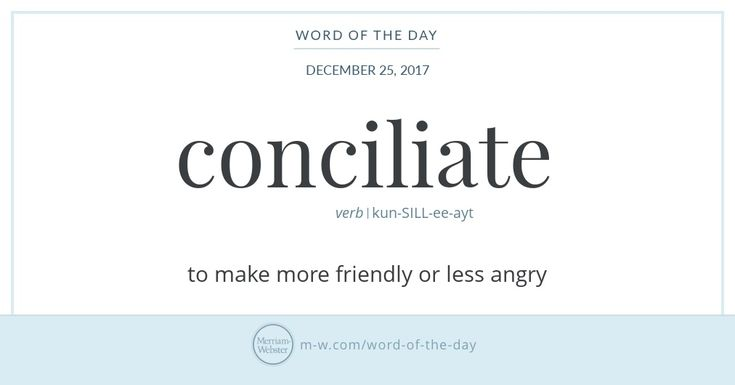 Word of the Day: Conciliate | Merriam-Webster