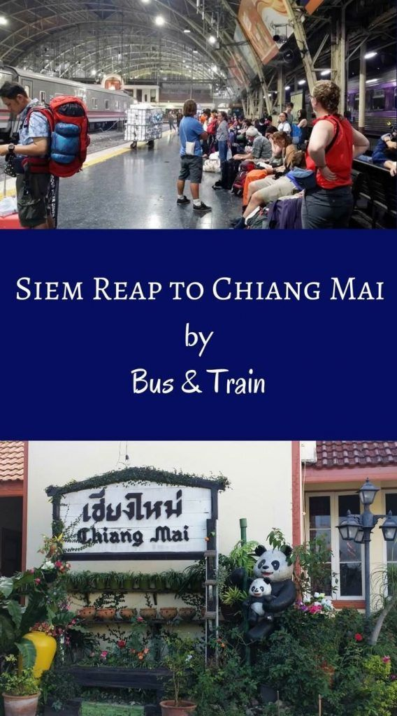 How to travel from Siem Reap to Chiang Mai Thailand by Bus and Train. Siem Reap to Bangkok by Bus. Bangkok to Chiang Mai by Train. #siemreapbus #bangkoktrain