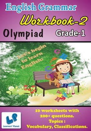 GRADE-1-OLYMPIAD-ENGLISH-GRAMMAR-WORKBOOK-2 This workbook contains 10 printable worksheets on English Grammar with 200+ questions for grade 1 Olympiad students.  Topics : Vocabulary, Classifications.     PRICE :- RS.149.00