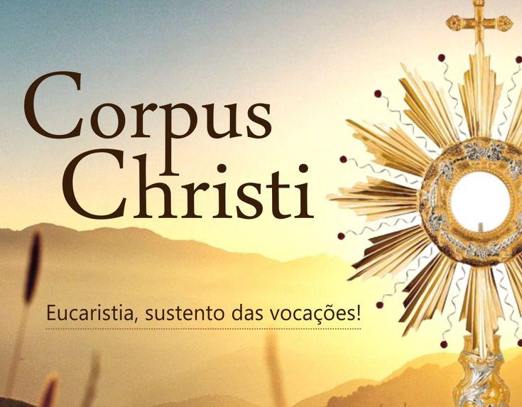 O DIÁRIO DE DEUS: História da Festa de Corpus Christi