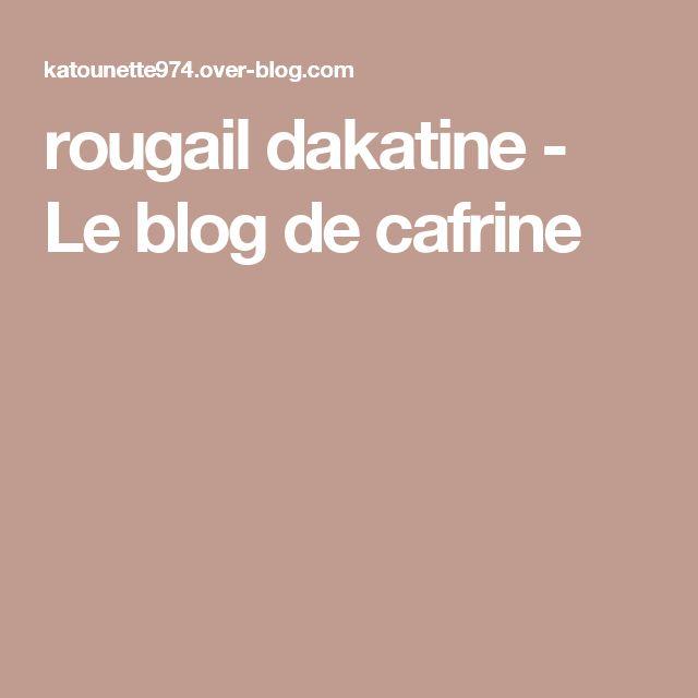 rougail dakatine - Le blog de cafrine