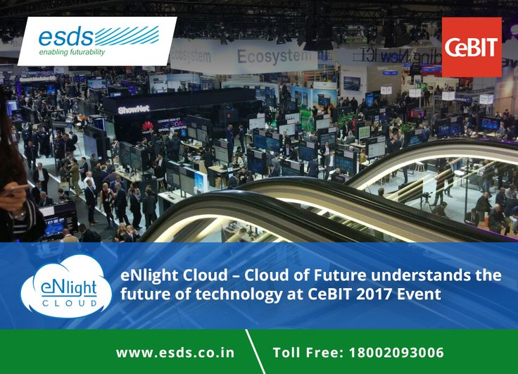 eNlight #Cloud - #Cloudoffuture understands the #futureofTechnology at CeBIT 2017 Event  #technology #IT #IOT #ITExpo