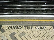 Google Image Result for http://upload.wikimedia.org/wikipedia/commons/thumb/2/2b/Mind_the_gap_2.JPG/220px-Mind_the_gap_2.JPG
