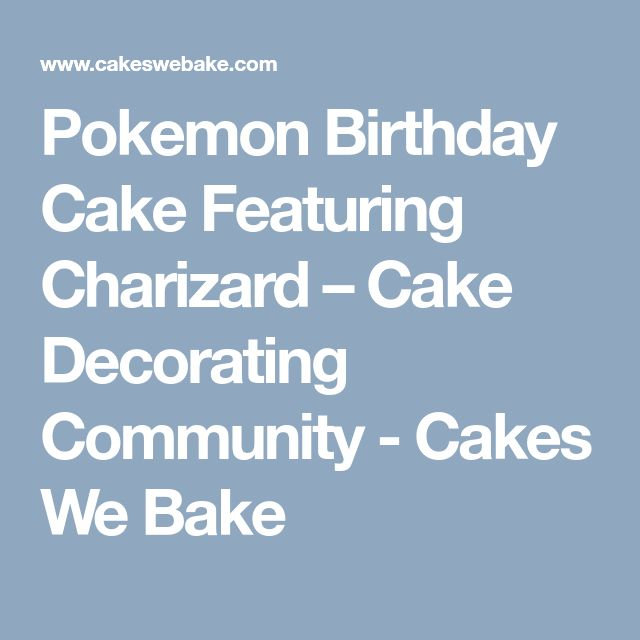 how to make a charizard cake