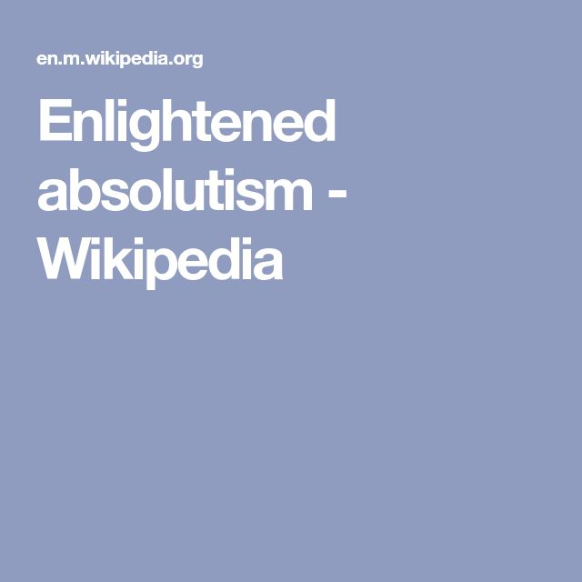 Enlightened absolutism - Wikipedia