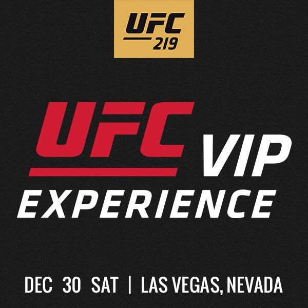 T-Mobile Arena | Las Vegas, Nevada  Be there with the UFC VIP Experience! Official Ticket Packages feature prime seating availability, a reserved area at the weigh-in, pre-fight hospitality, UFC Fighter meet & greets, and other VIP access.  For more information on #UFC219 , fill out the form to the right or call 855.827.5531